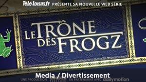 Ad006-PRISMA-MEDIA-WEB-SERIE-LE-TRONE-DES-FROGZ