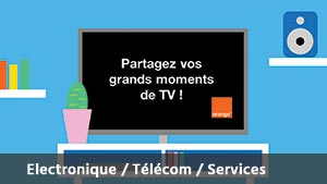 Eb062-ORANGE-TV-CLIPPING-D-ORANGE--PARTAGEZ-VOS-GRANDS-MOMENTS-DE-TV